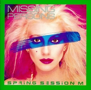 Missing_Persons_-_Spring_Session_M